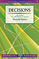 Lifebuilder Bible Study: Decisions