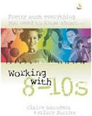 Working with 8 - 10s