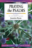 Lifebuilder Bible Study: Praying the Psalms
