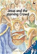Jesus and The Starving Crowd