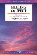 Lifebuilder Bible Study: Meeting the Spirit