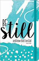 Be Still And Know That I Am God Journal
