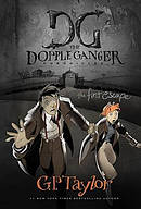The Dopple Ganger: The First Escape