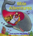Bible Adventures: Jonah & Other Bible Stories