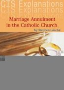 Marriage Annulment in the Catholic Church