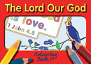 Colouring Book: The Lord our God