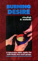 Burning Desire Obadiah And Malachi Pb