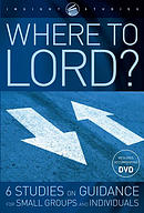 Where To Lord? Workbook