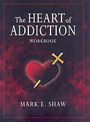 Heart Of Addiction Workbook