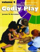 The Complete Guide to Godly Play, Volume 4