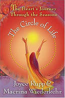 The Circle of Life - The Heart's Journey Through the Seasons