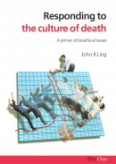 Responding to the Culture of Death