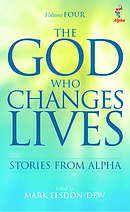 The God Who Changes Lives Volume 4
