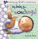 My Baby Is Wonderful: Board Book