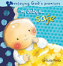 My Baby Is Safe Board Book Hb