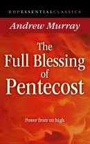 The Full Blessing of Pentecost