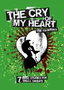 Cry Of My Heart The Bible Study Pb