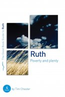 Ruth : Poverty and Plenty