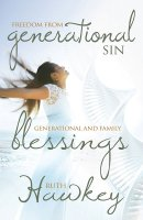 Freedom From Generational Sin/Generational And Family Blessings Paperback Book