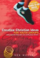 Changing The World 2: Creative Christian Ideas