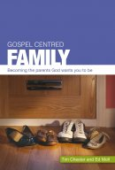 Gospel Centred Family