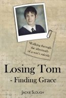 Losing Tom, Finding Grace