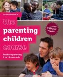 The Parenting Children Course Introductory Guide for Guests