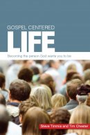 Gospel Centred Life