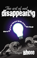 The Art Of Not Disappearing Paperback Book