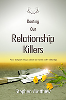 Rooting Out Relationship Killers Paperback Book