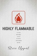 Highly Flammable: A 40-Day Devotional