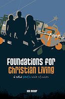 Foundations For Christian Living