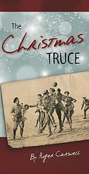 The Christmas Truce Tract (Christmas Tract 2014)