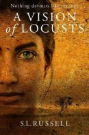 Vision Of Locusts, A