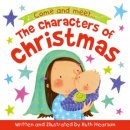 Characters of Christmas Board Book, The