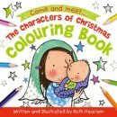 The Characters of Christmas Colouring Book