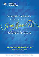 Spring Harvest Praise One For All Songbook