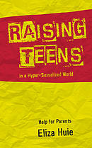 Raising Teens in a Hyper-Sexualized World