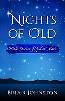 Nights of Old: Bible Stories of God at Work