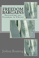 Freedom Bargains: Sustaining Our Freedom in Christ