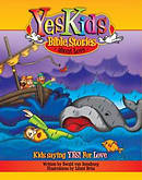 Yeskids Bible Stories : About Love