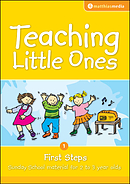 Teaching Little Ones - First Steps
