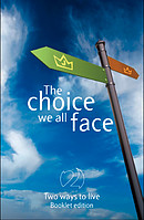 The Choice we all Face  - Large Print Booklet