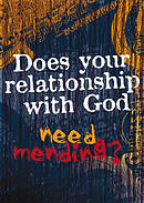 Does Your Relationship With God Need Mending