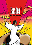 Easter He Is Alive!