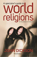 A Spectator's Guide To World Religions [Third Edition]