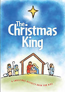 The Christmas King: A Christmas Activity Book for Kids