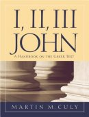 I, II, III John; A Handbook on the Greek text