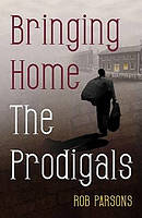Bringing Home The Prodigals Pb