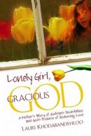 Lonely Girl Gracious God